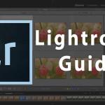 Ein Lightroom Guide, der die Möglichkeiten dieser Software zeigen soll. Wie exportieren, bewerten, bearbeiten, sortieren in Lightroom